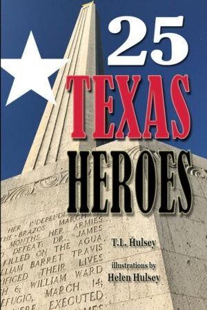 25 Texas Heroes