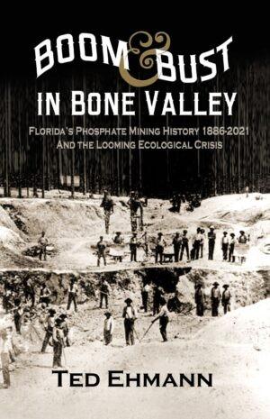 Boom & Bust in Bone Valley