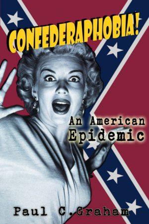 Confederaphobia WEB 300x450 - Confederaphobia