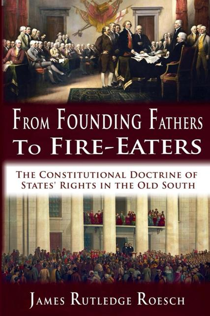 From Founding Fathers to Fire-Eaters