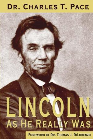 Lincoln As He Really Was WEB 300x450 - Lincoln As He Really Was