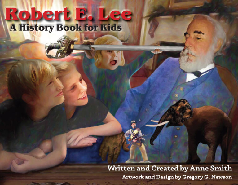 Robert E. Lee: A History Book for Kids