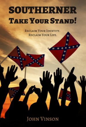 Southerner Take Your Stand WEB 300x444 - Southerner, Take Your Stand!