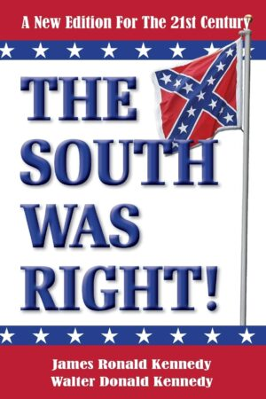 TSWR Web 300x450 - The South Was Right!