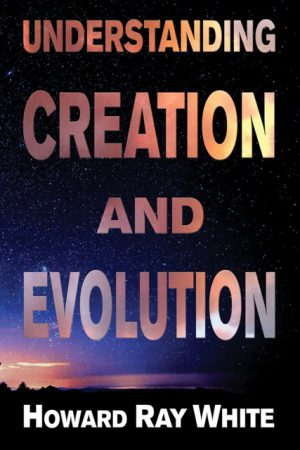 Understanding Creation and Evolution WEB 300x450 - Understanding Creation and Evolution