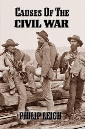 causes of the civil war web 300x452 - Causes of the Civil War